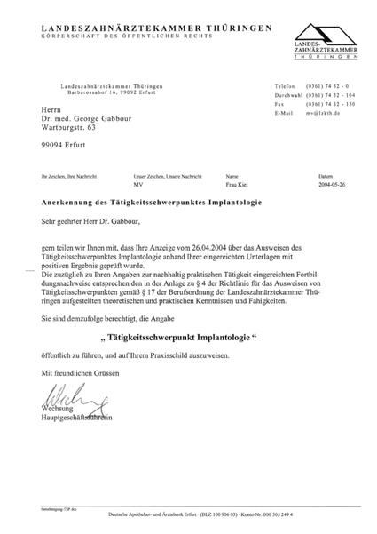 Anerkennung des Tätigkeitsschwerpunktes Implantologie durch die Landeszahnärztekammer Thüringen 2004