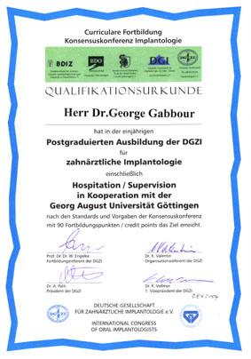 Abschlußzertifikat der einjährigen postgraduierten Ausbildung für zahnärztliche Implantologie der DGZI 2004